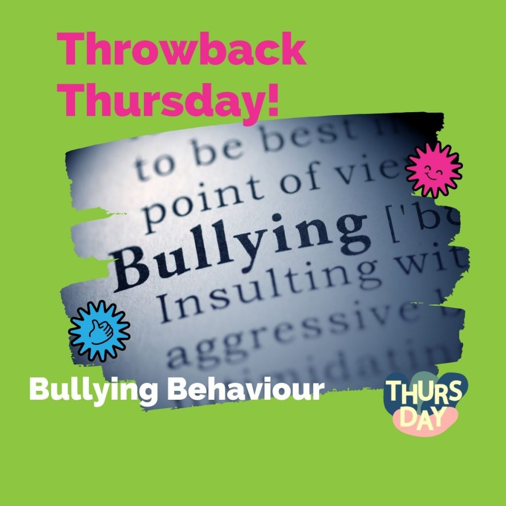 Throwback Thursday Revisiting Bullying